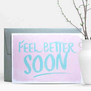 Feel Better Soon Greeting Card