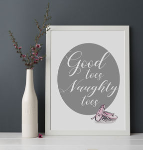 'Good Toes Naughty Toes' Ballet Print - children's room
