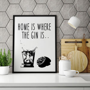 'Home Is Where The Gin Is' Typographic Print - posters & prints