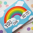 Rainbow You Can Do It Encouragement Card