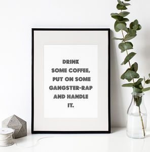 Drink Some Coffee Typography Print - posters & prints