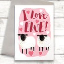 Funny I Love Ewe Sheep Valentine's Card