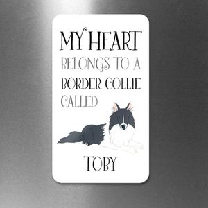 Personalised My Heart Belongs To A Border Collie Magnet