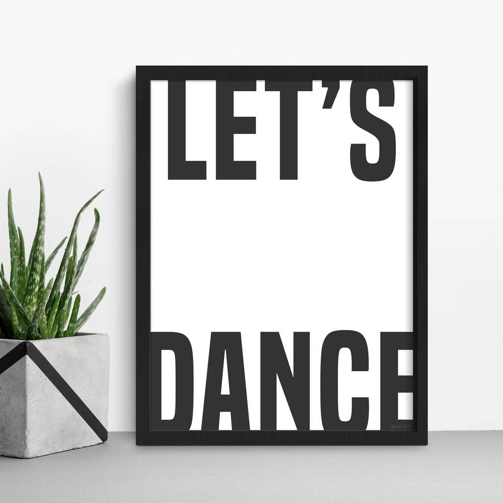 Let's Dance Bold Typography Print