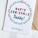 Personalised Daddy Christmas Card With Garland
