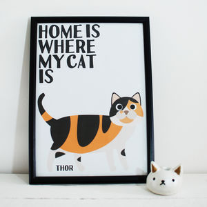 'Home Is Where My Cat Is' Custom Calico Cat Name Print