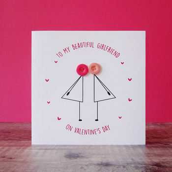 To My Girlfriend On Valentine's Day Two Ladies Card