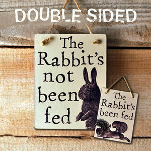 Wooden Sign 'The Rabbit's Been Fed' - small animals & wildlife