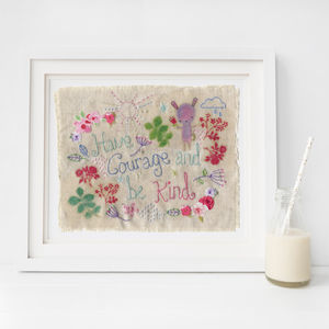Inspirational Quote Art Print. Have Courage And Be Kind - textile art