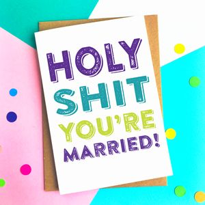 Holy Shit You're Married Wedding Card - wedding cards