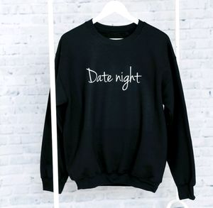 'Date Night' Sweatshirt - sweatshirts & hoodies
