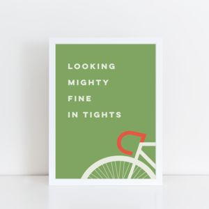 Mighty Fine In Tights Bicycle Print
