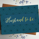Husband To Be Gold Foil Wedding Card