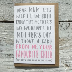 Favourite Child Mother's Day Card - funny cards