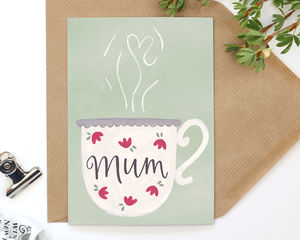 Mum Teacup Hand Illustrated Greetings Card - general birthday cards