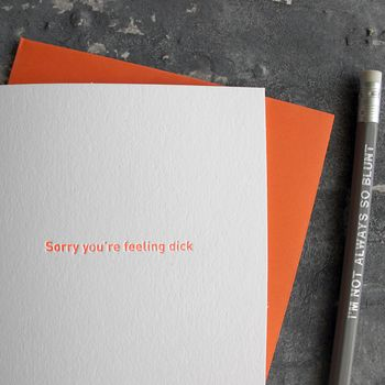 'Sorry You're Feeling Dick' Orange Neon Foil Card