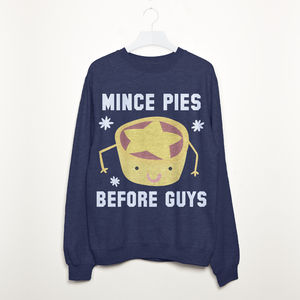 Mince Pies Before Guys Women's Christmas Sweatshirt - gifts for her