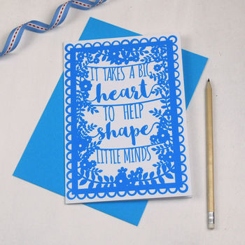 'It Takes A Big Heart' Quote Printed Teacher Card