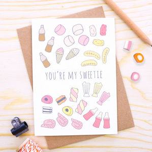 'You're My Sweetie' Card - anniversary cards