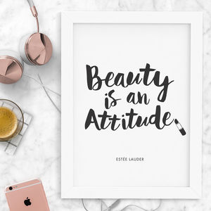 'Beauty Is An Attitude' Fashion Quote Typography Print - winter sale