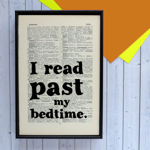 'I Read Past My Bedtime' Book Lover Quote