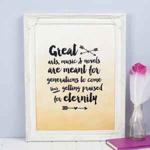 'Great Art, Music And Novels' Inspirational Print - typography