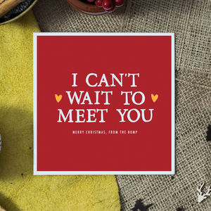 'Can't Wait To Meet You' From The Bump Card