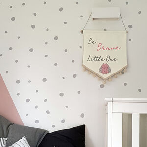 Custom 'Be Brave Little One' Embroidered Wall Hanging