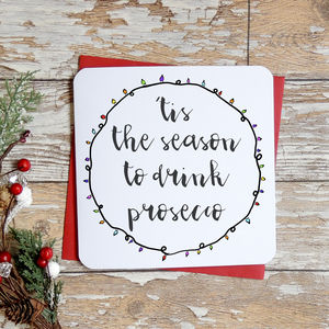 'Tis The Season To Drink Prosecco' Christmas Card - cards & wrap