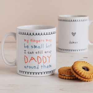 My Fingers May Be Small But… Cute Daddy Mug - gifts from younger children