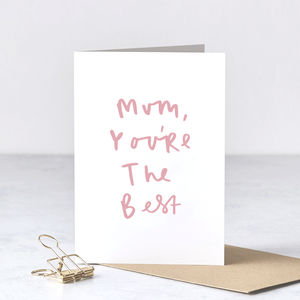 You're The Best Mum Mother's Day Card - mother's day cards & wrap