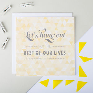 'Let's Hang Out' Anniversary And Engagement Card