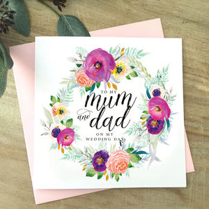 To My Mum And Dad | Parents | Mum Floral Wedding Card - father & mother cards