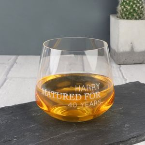 Personalised 'Matured For…' Whisky Glass - drink & barware