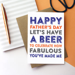 Happy Fathers Day Let's Celebrate With A Beer Card