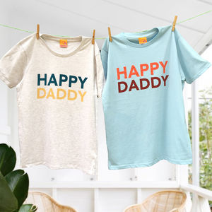 'Happy Daddy' Organic T Shirt For Dads - Mens T-shirts & vests