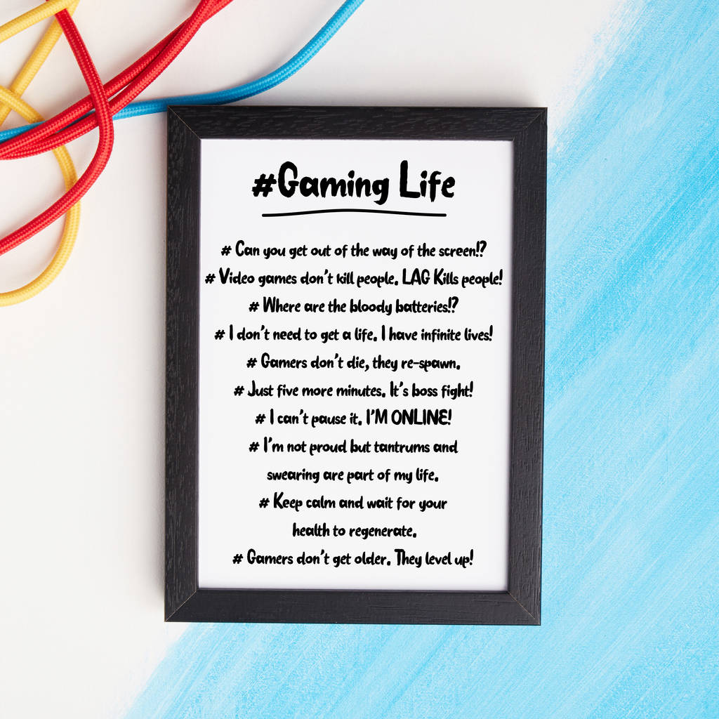 hashtag gaming life print quotes about gamers by coconutgrass