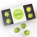 Happy Farter's Day! Chocolate Brussels Sprouts