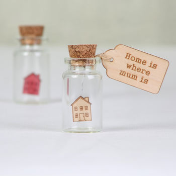 Home Is Where You Are Miniature Keepsake Message Bottle
