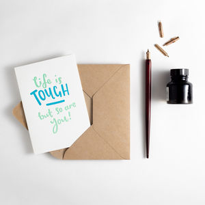 Life Is Tough But So Are You Letterpress Card - get well soon gifts