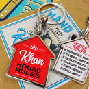 Personalised House Rules Novelty Keyring