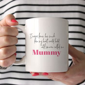 'Until Someone Called Me Mummy' Personalised Mug
