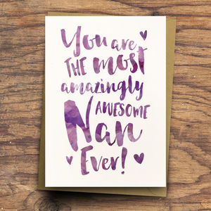'The Most Amazingly Awesome Nan' Grandma Greeting Card - gifts for her