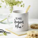 Personalised 'The Most Gorgeous Mum' Mug