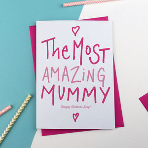 Most Amazing Mummy Or Mum Mothers Day Card - mother's day cards