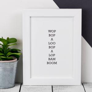 Framed 'Wop Bop' Song Lyric Black And White Print - music