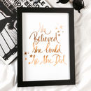 She Believed She Could So She Did Copper Foil Print