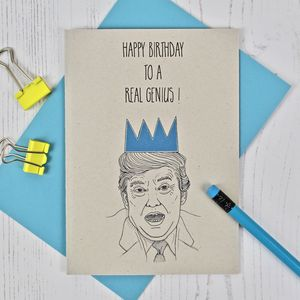 Donald Trump The Genius Birthday Card - new in