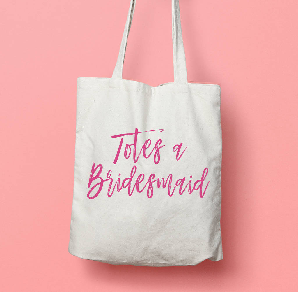 totes a bridesmaid wedding favour gift tote bag by stephanie b ...