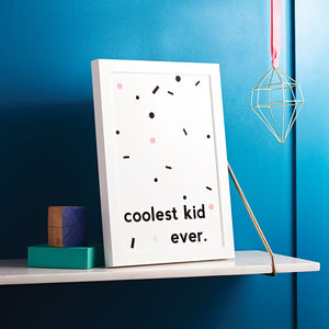 Coolest Kid Ever Children's Print